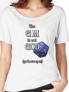 The GM Is Not God Women's Relaxed Fit T-Shirt