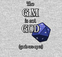 The GM Is Not God Unisex T-Shirt