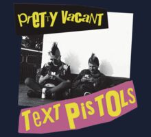 The Text Pistols - Pretty Vacant Kids Tee