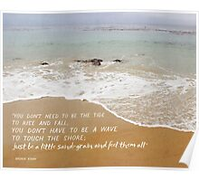 Just be a Little Sand-Grain Poster