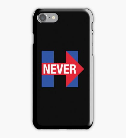NEVER HILLARY iPhone Case/Skin