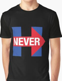 NEVER HILLARY Graphic T-Shirt