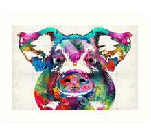 Colorful Pig Art - Squeal Appeal - By Sharon Cummings Art Print
