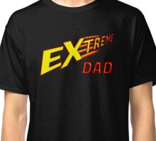 Super dad for an extreme father Classic T-Shirt