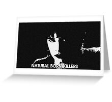 NATURAL BORN KILLERS - MALLORY Greeting Card