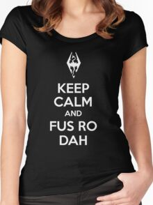 Keep Calm And Fus Ro Dah Women's Fitted Scoop T-Shirt