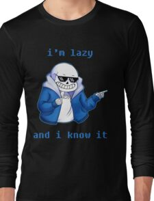 Lazy and I know it Long Sleeve T-Shirt