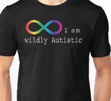 Wildly Autistic Unisex T-Shirt