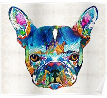 Colorful French Bulldog Dog Art By Sharon Cummings Poster