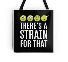 There's a Strain for That Tote Bag