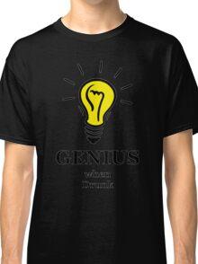 Genius! ...when drunk Classic T-Shirt