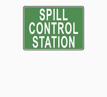 Spill Control Station Unisex T-Shirt
