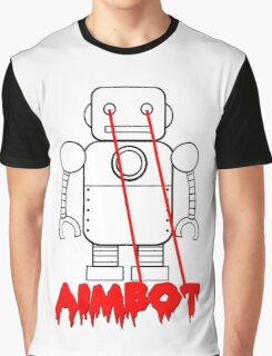 aimbot robot - personal request Graphic T-Shirt