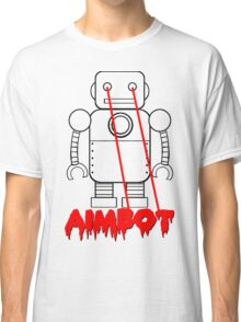aimbot robot - personal request Classic T-Shirt