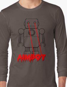 aimbot robot - personal request Long Sleeve T-Shirt