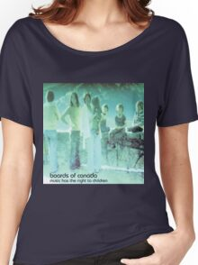 boards of canada music has the right to children Women's Relaxed Fit T-Shirt