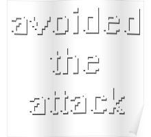 avoided the attack. Poster