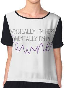 Physically I'm here, mentally I'm in Pawnee Chiffon Top