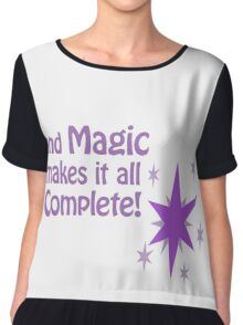 Quotes and quips - magic makes it all complete Chiffon Top