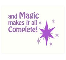 Quotes and quips - magic makes it all complete Art Print