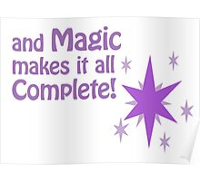 Quotes and quips - magic makes it all complete Poster