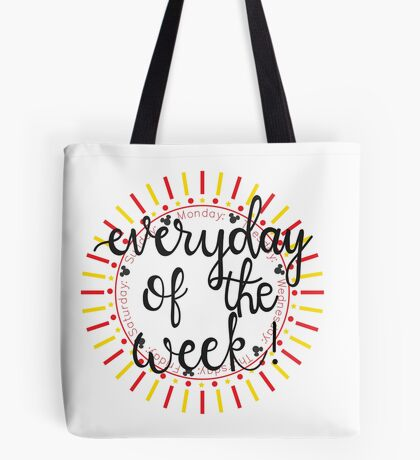 Everyday Of The Week!! Tote Bag