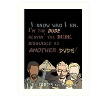 Quotes and quips - the dudes are emerging~ Art Print