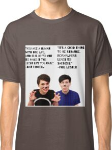 Dan and Phil quotes Classic T-Shirt
