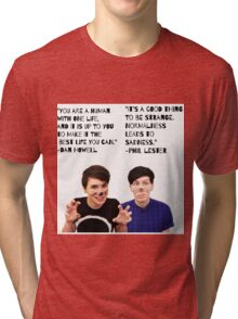 Dan and Phil quotes Tri-blend T-Shirt