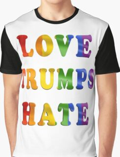 Love Trumps Hate (Rainbow Letters) Graphic T-Shirt