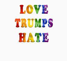 Love Trumps Hate (Rainbow Letters) Unisex T-Shirt