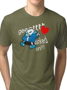 Gettt dunked on!!! Tri-blend T-Shirt