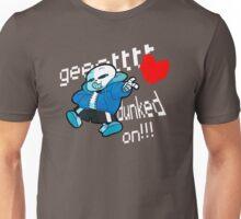 Gettt dunked on!!! Unisex T-Shirt