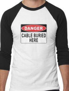 Danger - Cable Buried Here Men's Baseball ¾ T-Shirt