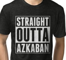 STRAIGHT OUTTA AZKABAN Tri-blend T-Shirt