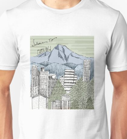Welcome to Portland Unisex T-Shirt