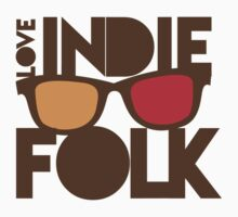 LOVE INDIE FOLK (with hipster glasses) Kids Tee