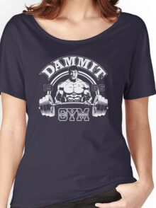 Dammit Gym Women's Relaxed Fit T-Shirt