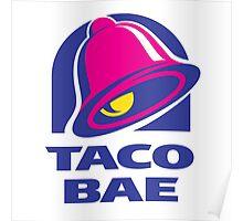 Taco Bae Poster