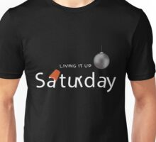 Saturday Nights Unisex T-Shirt