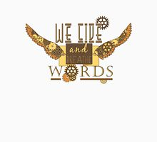 We Live And Breathe Words Unisex T-Shirt