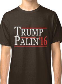 Donald  Trump and Sarah Palin 2016 Classic T-Shirt