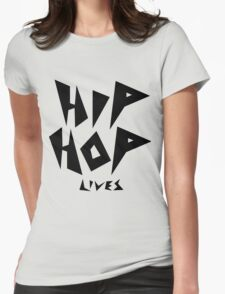 Hip Hop Lives - Black Womens Fitted T-Shirt