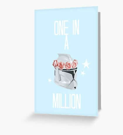 """""""one in a million"""" tcw Greeting Card"""