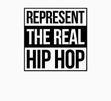 Represent the Real Hip Hop - Black Unisex T-Shirt