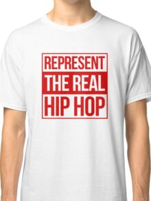 Represent the Real Hip Hop - Red Classic T-Shirt