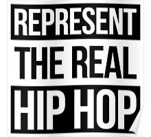 Represent the Real Hip Hop - White Poster