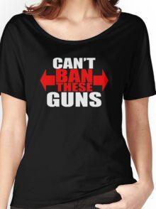 Ban These Guns Women's Relaxed Fit T-Shirt
