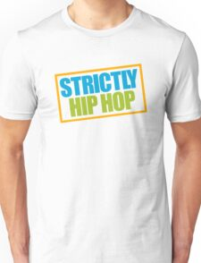 Strictly Hip Hop - EPMD Unisex T-Shirt