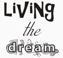 Living the Dream Text One Piece - Long Sleeve